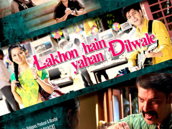 First Look Of The Movie Lakhon Hain Yahan Dilwale