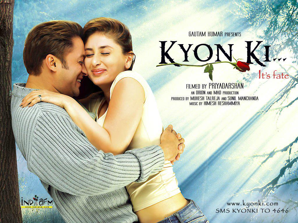 Kyon Ki (2005). Good Bollywood romantic movie.   Indian