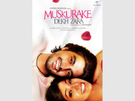 First Look Of The Movie Muskurake Dekh Zara