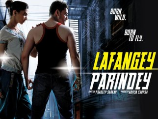 First Look Of The Movie Lafangey Parindey