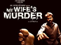 First Look Of The Movie My Wife's Murder