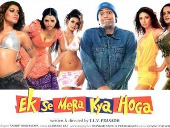 First Look Of The Movie Ek Se Mera Kya Hoga