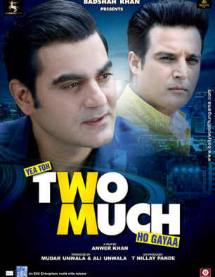 First Look Of The Movie Yea Toh Two Much Ho Gayaa