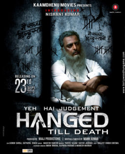 First Look Of The Movie Yeh Hai Judgement Hanged Till Death