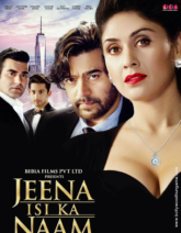 First Look Of The Movie Jeena Isi Ka Naam Hai