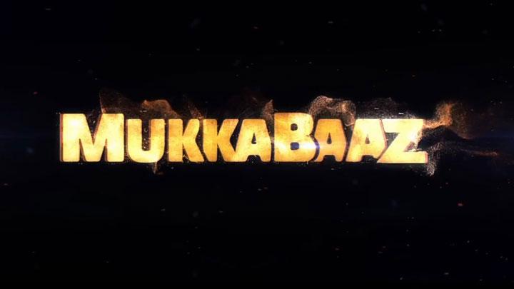 teaser mukkabaaz bollywood hungama
