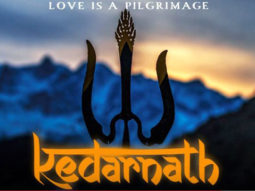 Check Out The Motion Poster Of Kedarnath