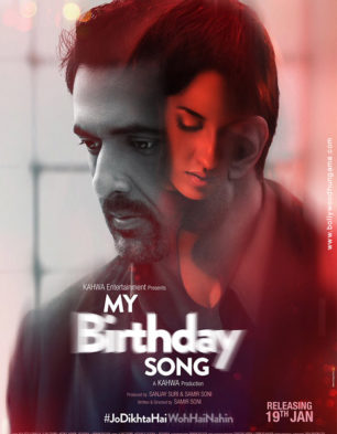 First Look Of My Birthday Song