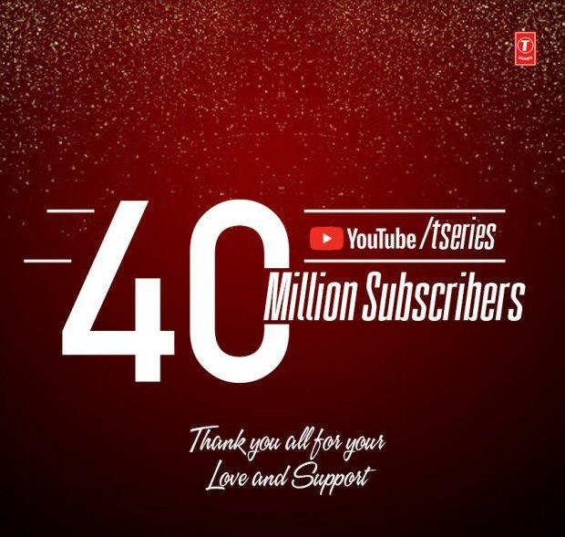 T-Series celebrates 40 million YouTube subscribers milestone