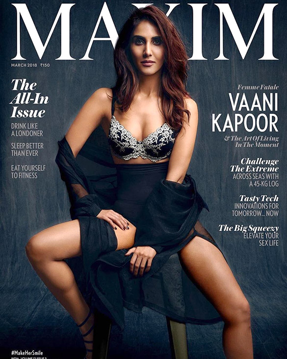 Vaani Kapoor On The Cover Of Maxim,March 2018