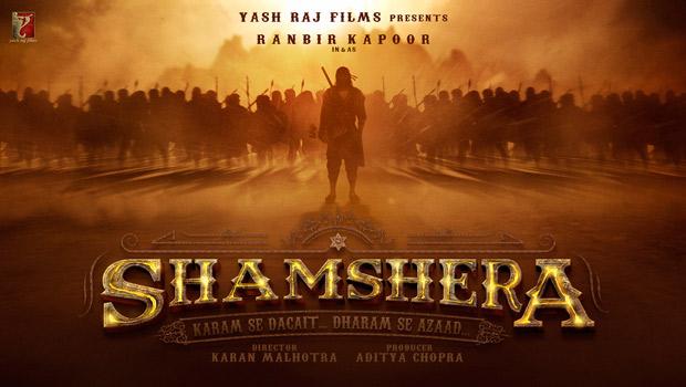 FIRST LOOK Ranbir Kapoor in Yash Raj Films Shamshera directed by Karan Malhotra