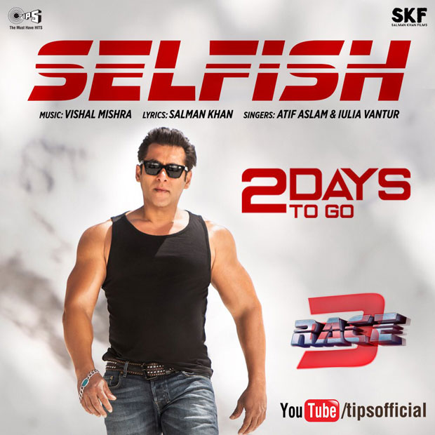 Here's the first look of Race 3 song 'Selfish' written by Salman Khan