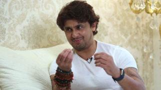 Sonu Nigam, Entertaining, Rapid Fire, Shah Rukh Khan, Deepika Padukone, Priyanka Chopra, Veer Zaara, Armaan Malik, Bennu Dayal, Arijit Singh, A R Rahman, Exclusive Interview, Celeb Interview