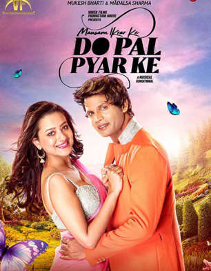 First Look Of The Movie Mausam Ikrar Ke Do Pal Pyar Ke