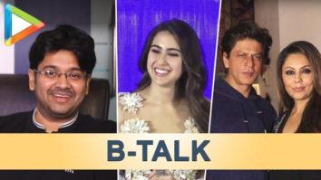 B-Talk featuring Shah Rukh Khan-Gauri Milap Zaveri on Sex comedies Sara Ali Khan