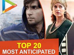Top 20 MOST ANTICIPATED Films of 2019 Manikarnika Gully Boy Kesari Kalank