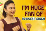 "Rakul Preet Singh ""If He was Single, I'd Marry Ranveer Singh, I'm His Huge FAN"" Rapid Fire"