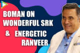 """Shah Rukh Khan is TIGER in front of…"" Boman Irani Ranveer Singh Made In China HNY2"