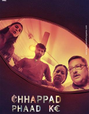 First Look Of The Movie Chappad Phaad Ke