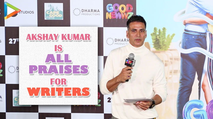 "Akshay Kumar ""Mere hisaab se Directors se bhi BADE Writers hote hai"" Good Newwz Trailer Launch"