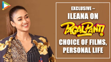 "Ileana: ""Pagalpanti is a film people will…""