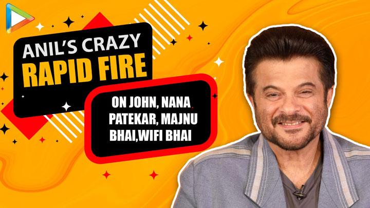 Majnu Bhai v/s WiFi Bhai - Anil Kapoor's FUNNY Rapid Fire   I love being made FUN of   John   Nana P - Bollywood Hungama