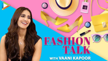 Vaani Kapoor Talks All About Fashion Beauty Secrets Celebrity Fashion Talk
