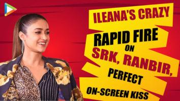 Why Ileana D'Cruz was Most Nervous to KISS Ranbir KapoorRapid FirePagalpanti SRKAnil