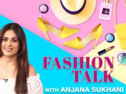 Good Newwz star Anjana Sukhani reveals her Fashion Mantras