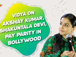 Vidya on Shakuntala Devi Biopic | Why actors don't speak up? | Women Empowerment | Akshay Kumar