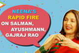 """Salman Khan - Very Good Looking, Ayushmann - My TEACHER"" Neena Gupta Rapid Fire SMZS"
