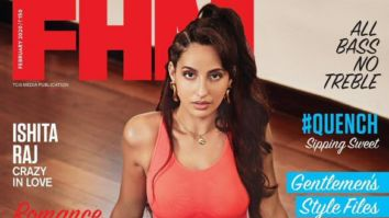Nora Fatehi On The Covers Of FHM
