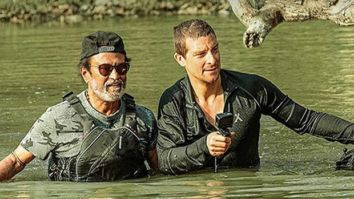 Man Vs Wild: Rajinikanth thanks Bear Grylls for one of the most adventurous experiences of his life