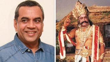 When Paresh Rawal convinced Arvind Trivedi to play Raavan in Ramayan