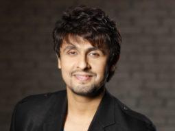 Sonu Nigam has no plans to return to Mumbai anytime soon