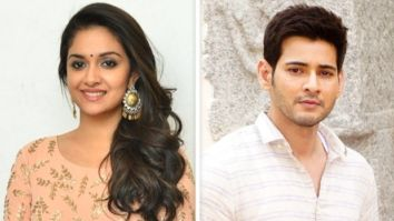 CONFIRMED! Keerthy Suresh roped in opposite Mahesh Babu in Sarkaru Vaari Paata