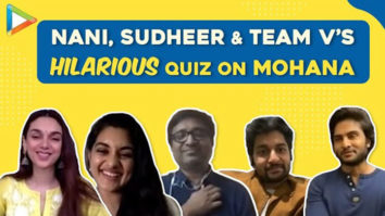 LAUGH RIOT How well do Nani, Sudheer & team V know Director Mohana Quiz Aditi Nivetha