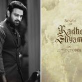 Radhe Shyam makers to release a Beats Of Radhe Shyam on Prabhas' birthday, October 23