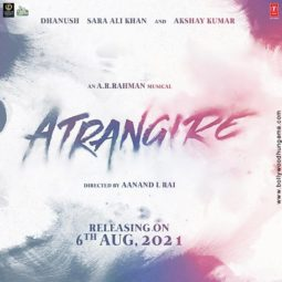 First Look Of Atrangi Re