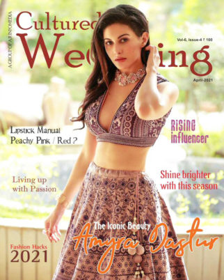 Amyra Dastur On The Covers Of Cultured Wedding