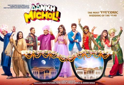 First Look Of Aankh Micholi