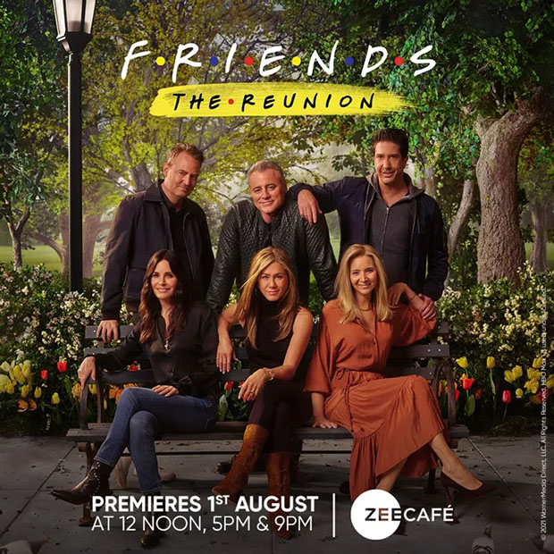 Friends: The Reunion to have a world television premiere on friendship day at 3 primetime on Zee Cafe