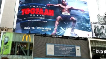 Toofaan displayed on a billboard at Times Square in NYC; Farhan Akhtar pens a note