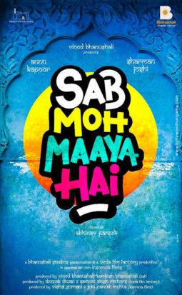 First Look Of Sab Moh Maaya Hai