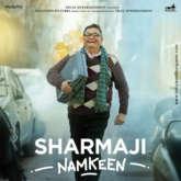 First Look OF Sharmaji Namkeen